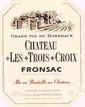 Chateau Les Trois Croix Fronsac