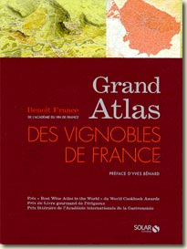 Couverture Grand Atlas des Vignobles de France de Benoit France