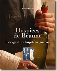 Hospices de Beaune de Laurent Gotti