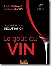 Couverture Le Goût du vin de Émile Peynaud & Jacques Blouin