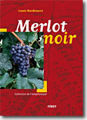 Couverture Merlot Noir de Louis Bordenave