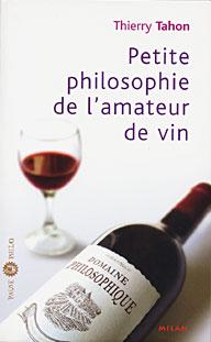 livre thierry tahon petite philosophie de l 39 amateur de vin. Black Bedroom Furniture Sets. Home Design Ideas