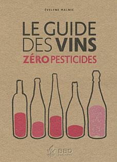 Livre Evelyne Malnic Le Guide Des Vins Zero Pesticides